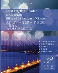 First English Reader for Beginners Bilingual for Speakers of Chinese