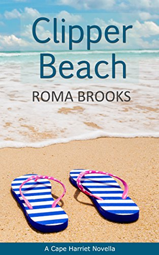 Clipper Beach: A Cape Harriet Novella by [Brooks, Roma]