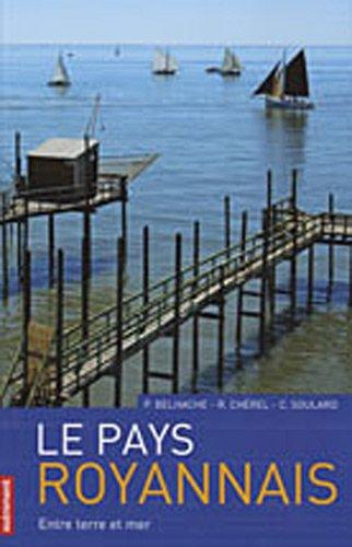 Le Pays royannais : Entre terre et mer