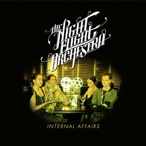 The Night Flight Orchestra: Internal Affairs (Audio CD)
