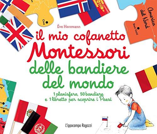 Il mio cofanetto Montessori delle bandiere del mondo. Con gadget