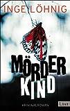Mörderkind: Kriminalroman von Inge Löhnig
