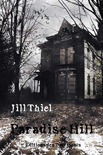 Paradise Hill par Jill Thiel