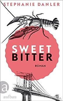 Sweetbitter: Roman
