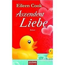 Aszendent Liebe: Roman