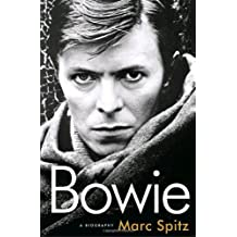 Bowie: A Biography by Marc Spitz (2009-10-27)