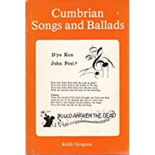 Cumbrian Songs and Ballads