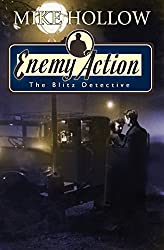 Enemy Action (The Blitz Detective Book 3)