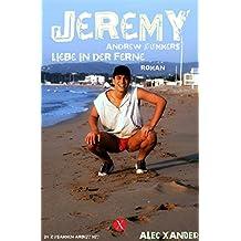 Jeremy: Liebe in der Ferne (Gay Lovestorys 1)
