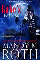 Gabe's Fortune (Prospect Springs Shifters Book 3) (English Edition)