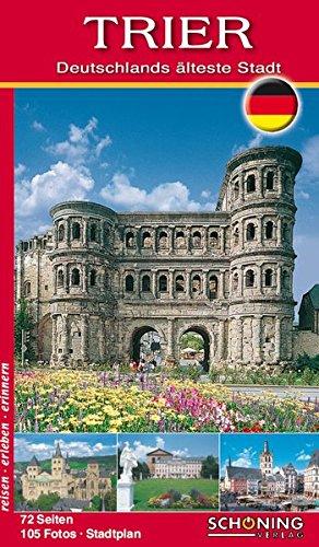 Trier: Deutschlands älteste Stadt