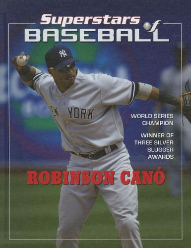 Robinson Cano (Superstars of Baseball)