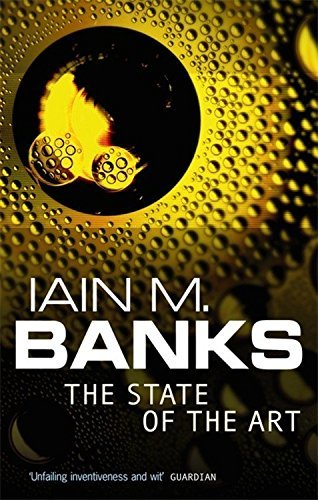 The State of the Art by Iain M. Banks (1993-05-27)