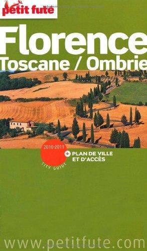 Petit Futé Florence : Toscane/Ombrie