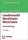 Landesrecht Nordrhein-Westfalen: Textsammlung, Rechtsstand: 1. Juli 2016