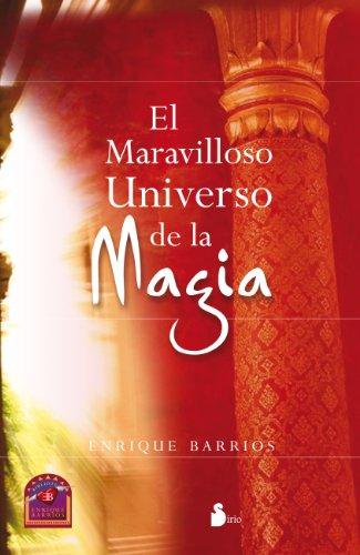 EL MARAVILLOSO UNIVERSO DE LA MAGIA (2012) por ENRIQUE BARRIOS