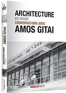 Architecture en Israël : Conversations avec Amos Gitai