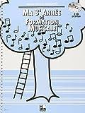 Ma 3ème année de formation musicale