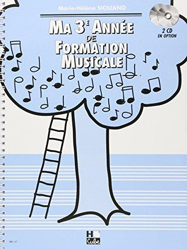 Ma 3ème année de formation musicale par Marie-Hélène Siciliano