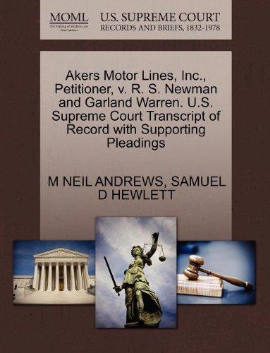 Akers Motor Lines, Inc., Petitioner, V. R. S. Newman gebraucht kaufen  Wird an jeden Ort in Deutschland
