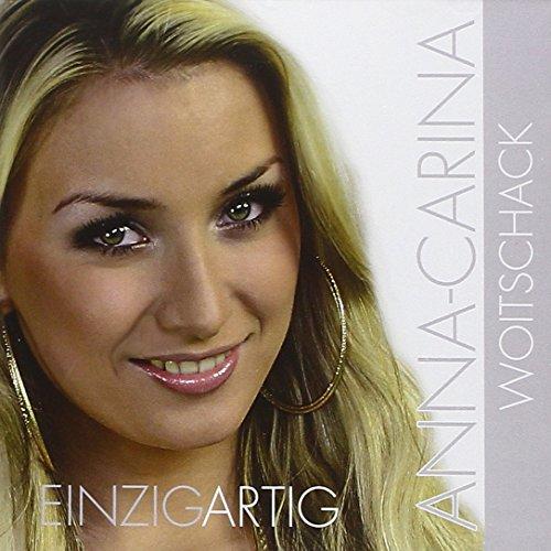 Preisvergleich Produktbild Einzigartig (das erste Album von Anna-Carina,  Dieter Bohlens Liebling von der DSDS Staffel 2010)