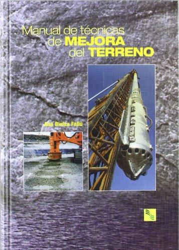 Descargar Libro Manual de Tecnicas de Mejora del Terreno de Ana Bielza Feliu