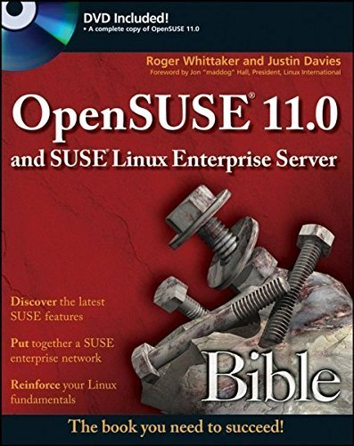 OpenSUSE 11.0 and SUSE Linux Enterprise Server Bible by Roger Whittaker (2008-09-02) par Roger Whittaker;Justin Davies