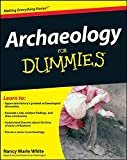 Archaeology For Dummies (For Dummies Series)