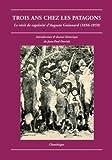Trois ans chez les patagons. Le récit de captivité d'Auguste Guinnard (1856-1859)