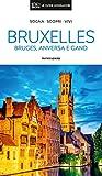 Bruxelles, Bruges, Anversa e Gand