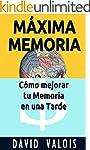 M�XIMA MEMORIA. C�mo Mejor� Mi Memori...