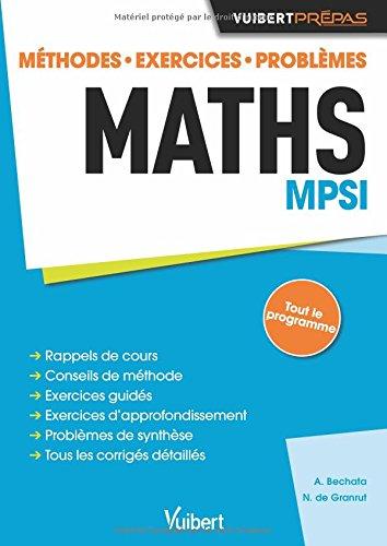 Maths MPSI - Méthodes. Exercices. Probl...