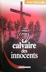 Le calvaire des innocents