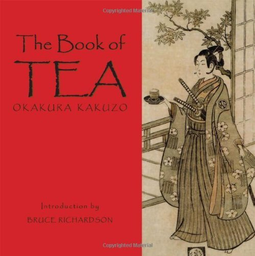 The Book of Tea by Okakura Kakuzo (2011-06-20)