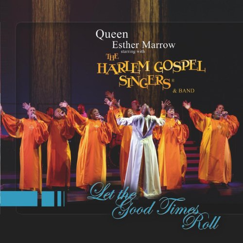 Queen Esther Marrow starring with The Harlem Gospel Singers