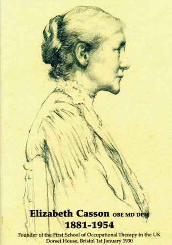 elizabeth-casson-obe-md-dpm-1881-1945-founder-of-the-first-school-of-occupational-therapy-in-the-uk-