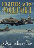 Fighter Aces of World War II: Assault of Fortress by -