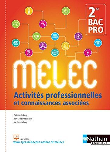 Activités professionnelles et connaissances associées 2de Bac pro MELEC par From Nathan Technique
