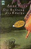 Die Rettung des Königs: Roman (Heyne Allgemeine Reihe (01))