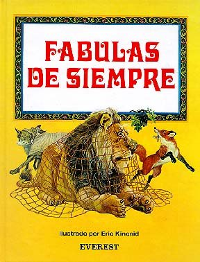 Fabulas de siempre/ Timeless Fables