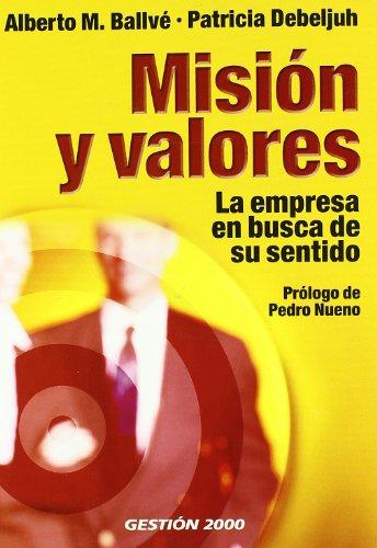 Misión y valores: La empresa en busca de su sentido