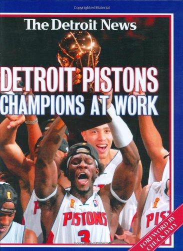 Detroit Pistons: Champions at Work por Detroit News
