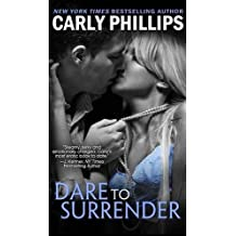 Dare to Surrender by Carly Phillips (2015-09-03)