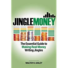 DAILEY WALTER R JINGLEMONEY ESSENTIAL GUIDE TO MAKING REAL M