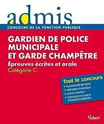 Concours gardien de police municipale et garde champêtre écrit oral cat C