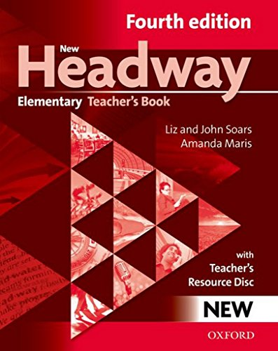 New Headway Elementary: Teacher's Book Pack 4th Edition (New Headway Fourth Edition)