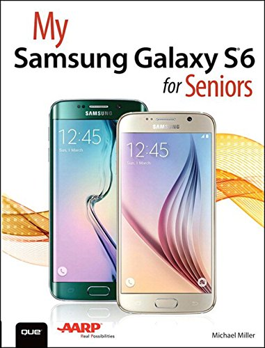 My Samsung Galaxy S6 for Seniors (My...) (English Edition)