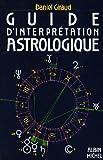 Guide d'interprétation astrologique