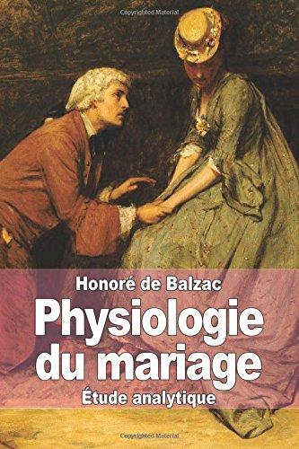 Physiologie du mariage par Honoré de Balzac