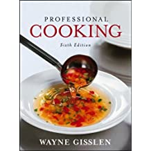 Professional Cooking (Unbranded), College Version with CD-ROM by Wayne Gisslen (2006-06-30)